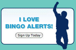 Signup For Bingo Alerts